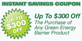 Instant Savings Coupon - Green Energy Barrier Installation